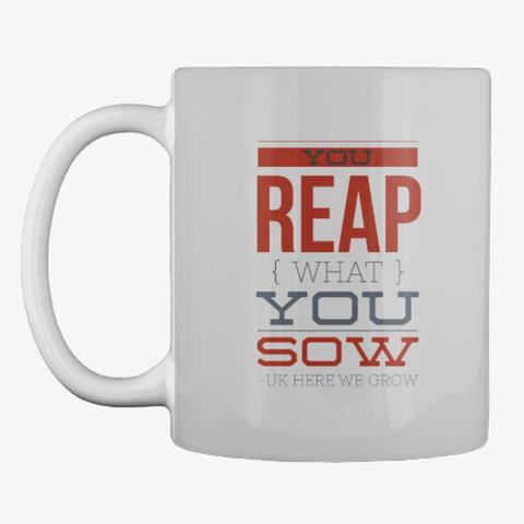 Gardening Slogan Mug, Cup, China,Drink Light Grey T-Shirt Front