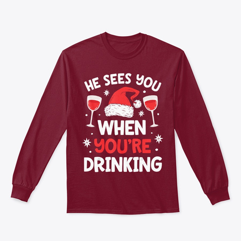He Sees You When Your Drinking Wine Cardinal Red T-Shirt Front