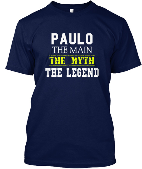 Paulo The Man The Myth The Legend Navy T-Shirt Front