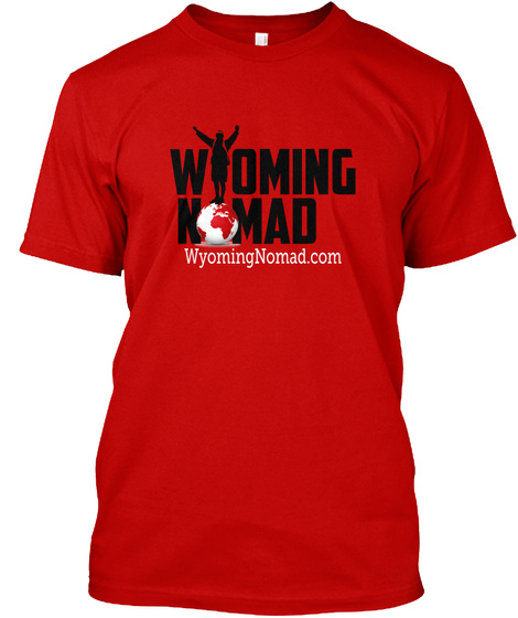 Wyoming Nomad Wyomingnomad.Com Classic Red T-Shirt Front