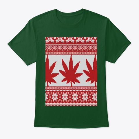 Pot Leaf   Ugly Christmas Sweater Design Deep Forest T-Shirt Front