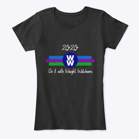 2020! Do It With Weight Watchers  Black T-Shirt Front