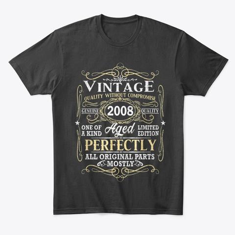 Vintage 2008 Birthday T Shirts Gift Black T-Shirt Front
