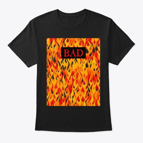 Bad Flame Black Theme Black T-Shirt Front