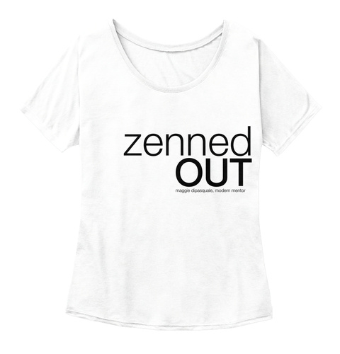Zenned Out White  Women's T-Shirt Front