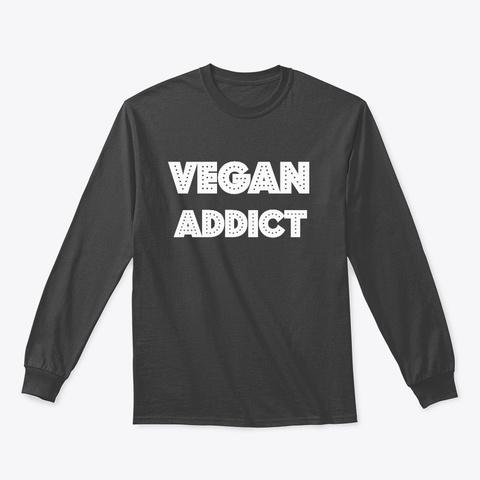 Vegan Addict Dark Heather T-Shirt Front