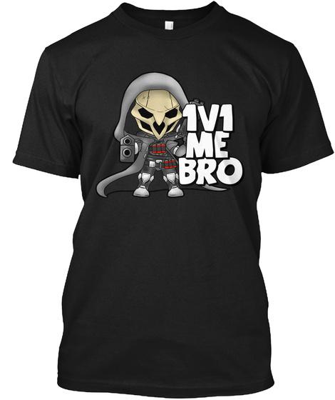 1v1 Me Bro Black T-Shirt Front