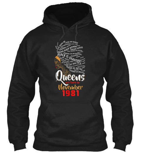 Black Queens Are Born In November 1981 3 Black T-Shirt Front