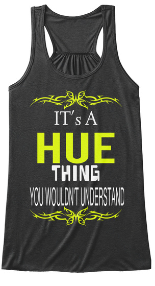 It's A Hue Thing You Wouldn't Understand Dark Grey Heather T-Shirt Front