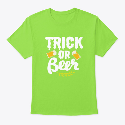 Halloween Trick Or Beer Alcohol Costume Lime T-Shirt Front