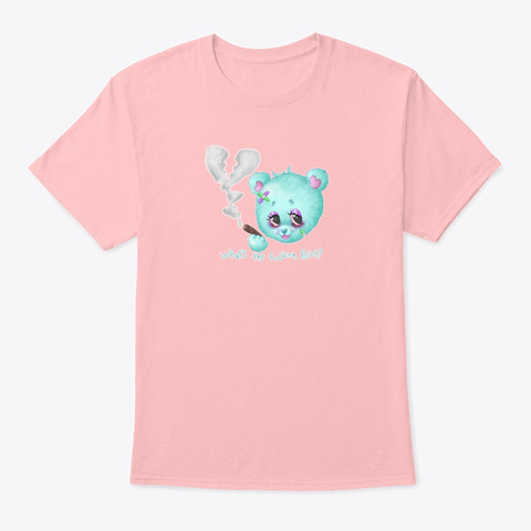 Idc Bear  Whats The Point? Pale Pink T-Shirt Front