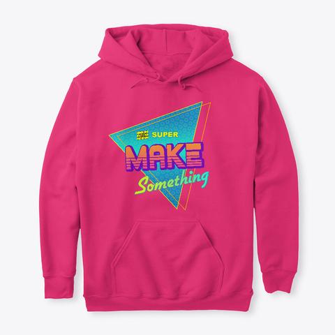 Super Make Something 80's Retro Logo Heliconia T-Shirt Front