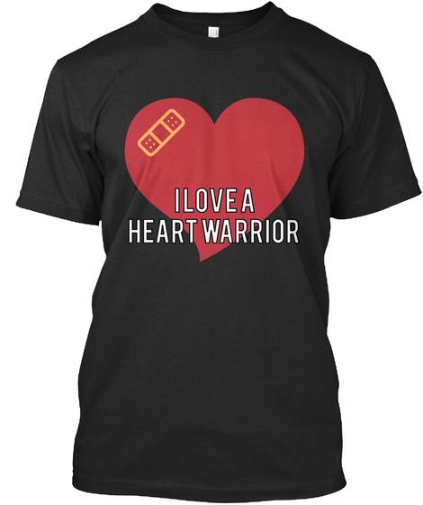 I Love A Heart Warrior  Black T-Shirt Front