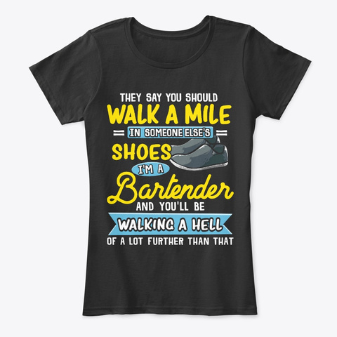 Funny Bartender Gift Walking A Hell Black T-Shirt Front