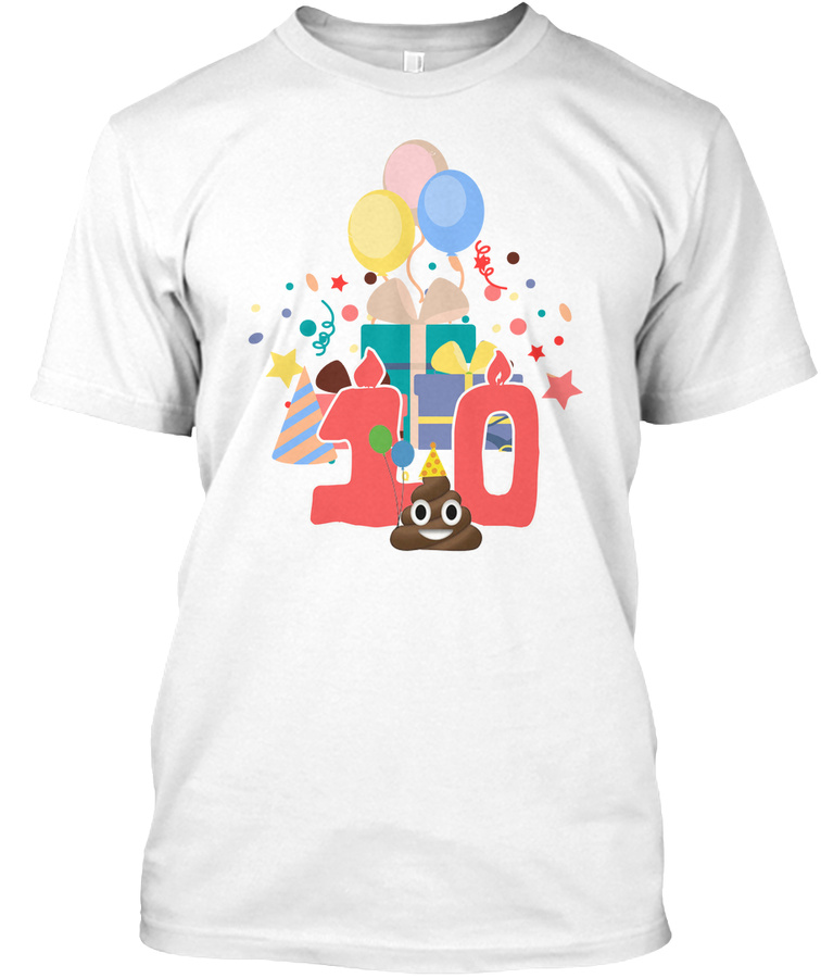 10th Birthday Poop Emoji Unisex Tshirt