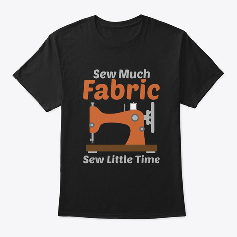 Sewing Shirt Gifts For Women Black T-Shirt Front