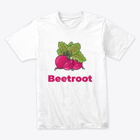 Beetroot Vegetable White T-Shirt Front