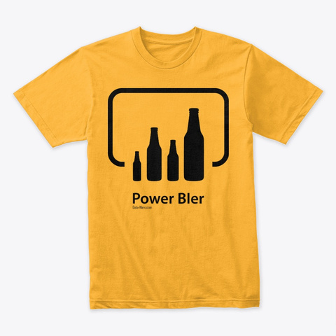 Power B Ier (Black Logo) Gold T-Shirt Front