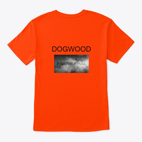 Dogwood Paranormal Orange T-Shirt Back