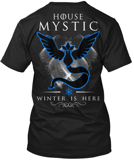 House Mystic Winter Is Here Black T-Shirt Back