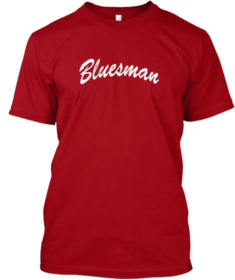 Bluesman Deep Red T-Shirt Front