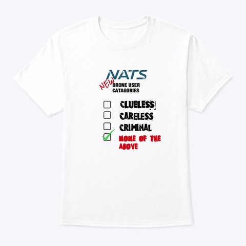 Nats New Drone Categories White T-Shirt Front