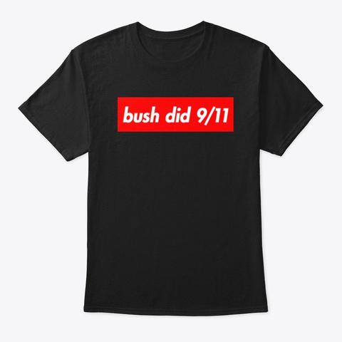 bush did 9-11 shirt