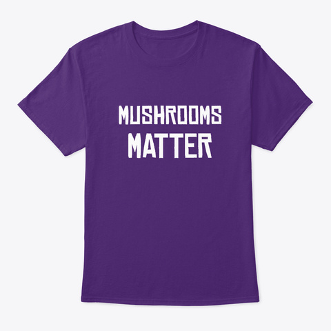 Mushrooms Matter  Purple T-Shirt Front