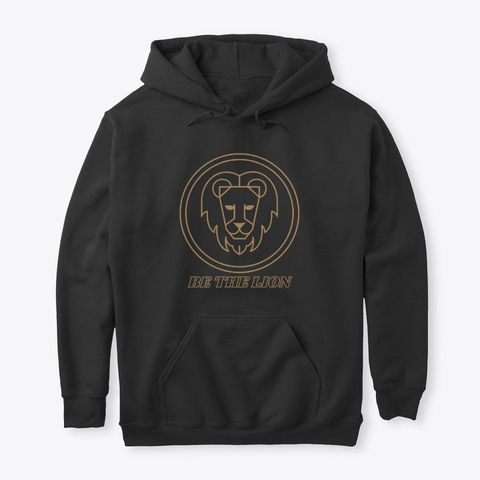 Be The Lion  Black T-Shirt Front