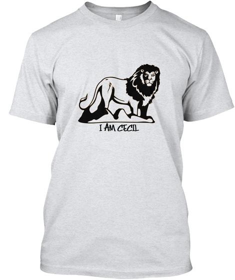 I Am Cecil  Ash T-Shirt Front