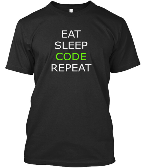 Eat Sleep Code Repeat Black T-Shirt Front