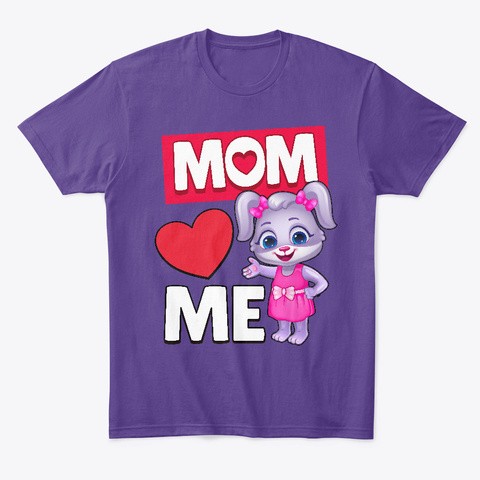 Ruby: Mom Loves Me Purple T-Shirt Front