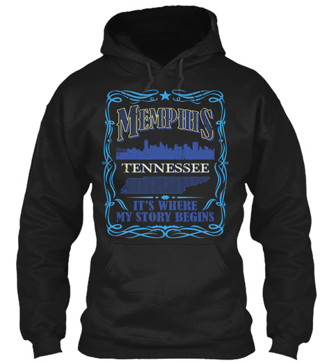 Memphis Tennessee It's Where My Story Begins Black T-Shirt Front