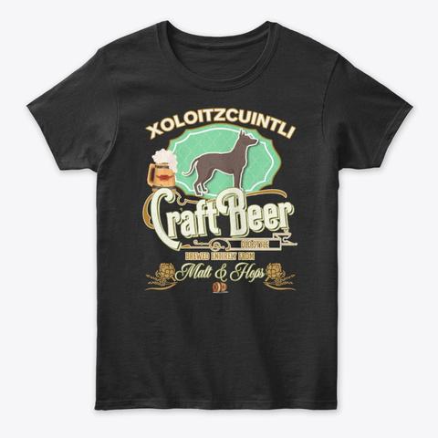 Xoloitzcuintli Gifts Dog Beer Lover Black T-Shirt Front