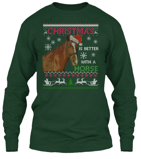 Christmas Is Better With A Horse Forest Green T-Shirt Front