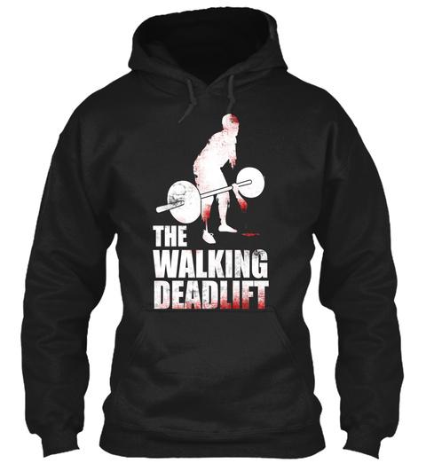The Walking Deadlift Black T-Shirt Front
