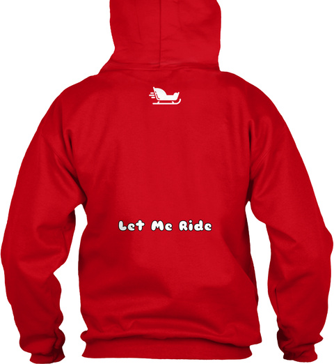 Let Me Ride Red T-Shirt Back