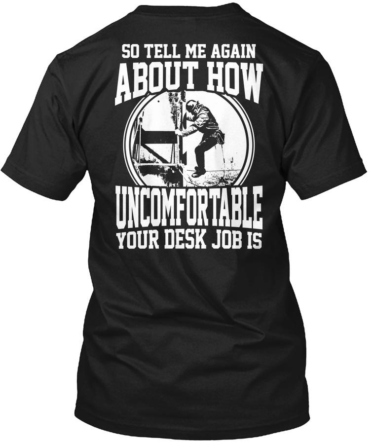 Ironworker- Its not a Desk Job Unisex Tshirt