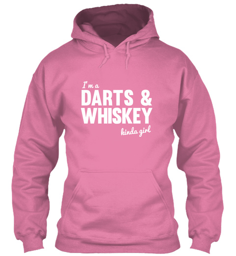 I'm A Darts And Whiskey Kinda Girl Candyfloss Pink T-Shirt Front