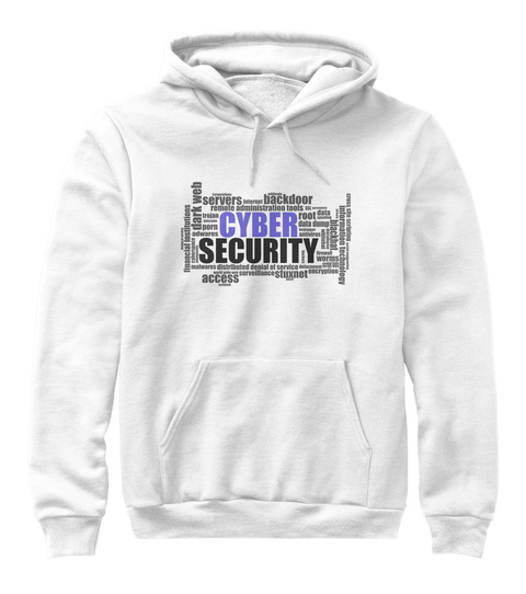 Hoodies &Amp; Tees For Cyber Security White T-Shirt Front