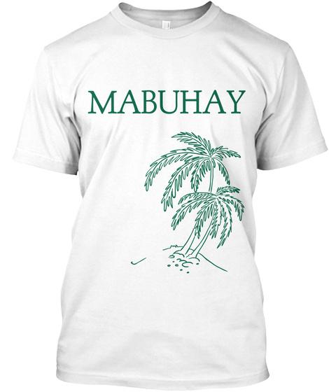 Mabuhay White T-Shirt Front