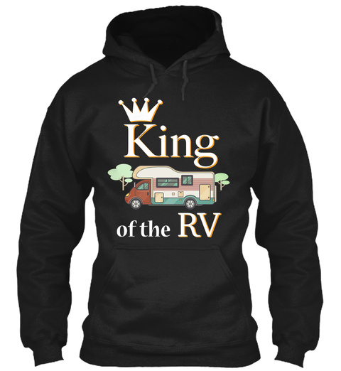 King Of The Rv Black T-Shirt Front