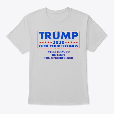 Trump 2020 Light Steel T-Shirt Front
