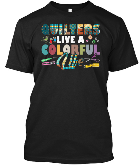 Quilters T Shirt For Quilting Fans Li Black T-Shirt Front