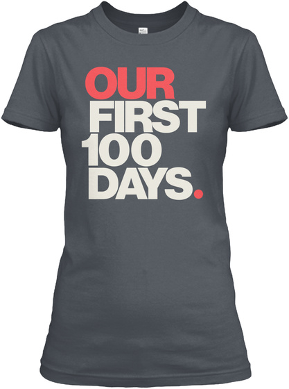 Our First 100 Days. Heavy Metal Women's T-Shirt Front