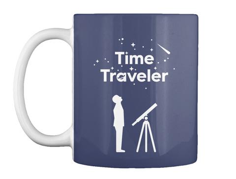Time Traveler Man Mug [Int] #Sfsf Dark Navy Mug Front