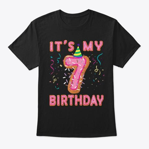 Cute Donut It's My 7th Birthday Sweet 7  Black T-Shirt Front