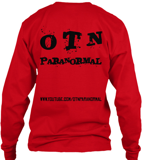 O T N Paranormal  Www.Youtube.Com/Otn Paranormal Red T-Shirt Back