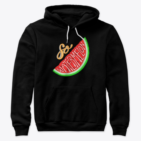 Just So Watermelon Black T-Shirt Front