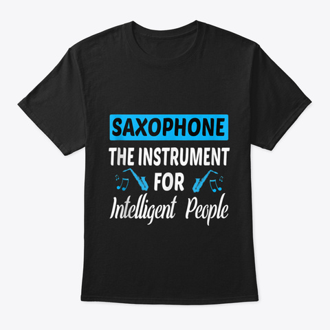 Saxophone Marching Band Jazz Gift Tank T Black T-Shirt Front